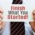 finish what you started stock photo © burtsevserge