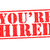 youre hired rubber stamp stock photo © chrisdorney