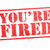 youre fired rubber stamp stock photo © chrisdorney