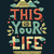 modern flat design hipster illustration with phrase this is your life stock photo © decorwithme