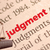 Dictionary definition of judgment stock photo © dzejmsdin