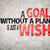 A Goal without a Plan is Just a Wish foto stock © elwynn