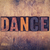 dance concept wooden letterpress type stock photo © enterlinedesign