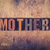 mother concept wooden letterpress type stock photo © enterlinedesign
