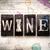wijn · houten · type · woord · geschreven - stockfoto © enterlinedesign