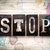 stop concept metal letterpress type stock photo © enterlinedesign