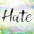 hate colorful watercolor and ink word art stock photo © enterlinedesign