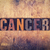 cancer concept wooden letterpress type stock photo © enterlinedesign