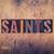 saints concept wooden letterpress type stock photo © enterlinedesign