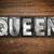 queen concept metal letterpress type stock photo © enterlinedesign