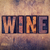 wine concept wooden letterpress type stock photo © enterlinedesign