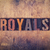 royals concept wooden letterpress type stock photo © enterlinedesign