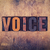 voice concept wooden letterpress type stock photo © enterlinedesign