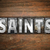 saints concept metal letterpress type stock photo © enterlinedesign
