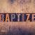 baptize concept wooden letterpress type stock photo © enterlinedesign