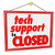 tech support is closed hanging sign words message no help servic stock photo © iqoncept