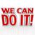 We Can Do It 3D Words Positive Attitude Confidence stock photo © iqoncept