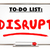 disrupt change new idea innovation writing word 3d illustration stock photo © iqoncept