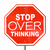 stop over thinking sign dont analyze too much 3d illustration stock photo © iqoncept