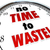 no time to waste clock urgent action needed stock photo © iqoncept