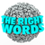 right words letter sphere ball finding best message communicatio stock photo © iqoncept