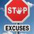 stop excuses stock photo © kikkerdirk