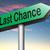 laatste · kans · teken · finale · gelegenheid · handelen - stockfoto © kikkerdirk