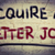 acquire a better job concept stock photo © krasimiranevenova
