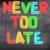 никогда · поздно · печально · время · успех · страхом - Сток-фото © krasimiranevenova