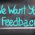 we want your feedback concept stock photo © krasimiranevenova