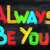 always be you concept stock photo © krasimiranevenova