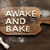 top view of edible lettering awake and bake made from dough on wooden cutting board baking cookies stock photo © lightfieldstudios