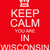 keep calm you are in wisconsin red sign stock photo © mybaitshop