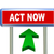 3d arrow road sign   act now stock photo © nasirkhan