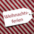 label on red wrapping paper weihnachtsferien means christmas break stock photo © nelosa
