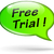 vector free trial speech bubble stock photo © nickylarson974