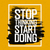 motivational poster with lettering stop thinking start doing stock photo © pashabo