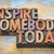 inspire somebody today stock photo © pixelsaway