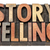 storytelling word in wood type stock photo © pixelsaway