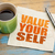value yourself word abstract stock photo © pixelsaway