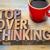 stop overthinking in wood type stock photo © pixelsaway