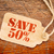 save 50 percent sign on a price tag stock photo © pixelsaway