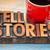 tell stories words in wood type stock photo © pixelsaway