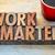 work smarter advice in wood type stock photo © pixelsaway