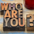 who are you question in wood type stock photo © pixelsaway