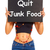 quit junk food sign shows eating well for health stock photo © stuartmiles