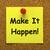 make it happen note means take action stock photo © stuartmiles