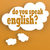 thought bubble with do you speak english stock photo © tang90246