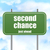 second chance road sign stock photo © tang90246